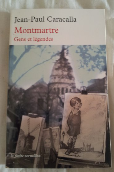 Montmartre Gens et légendes